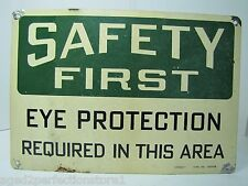 Old Safety First Eye Protection Required in this Area Sign Stonehouse Denver