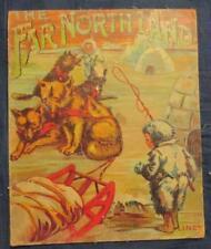 The Far North Land, 1910 Linen Book, Eskimo, Constance White, RARE!
