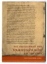 Antike Geschichte Westfalen Römer Germanen Varusschlacht nach Tacitus Buch 1950
