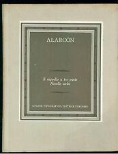 DE ALARCON PEDRO IL CAPPELLO A TRE PUNTE NOVELLE SCELTE UTET 1971 II - 33