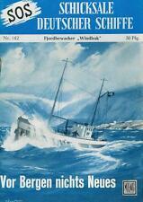 SOS - Schicksal deutscher Schiffe 142 (Z1), Moewig
