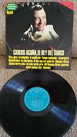 """CARLOS Geprägt El König del Tango LP Vinyl 12 """" 1972 Spanisch Ersten Press VG/VG"""