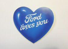VECCHIO ADESIVO AUTO / Old Car Sticker FORD CUORE LOVES YOU (cm 9 x 8)