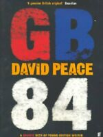 GB84 by David Peace (Paperback) Value Guaranteed from eBay's biggest seller!