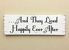 And They Lived Happily Ever After Sign Shabby Vintage Chic Wedding Gift