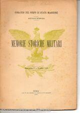 Comando Corpo Stato Maggiore MEMORIE STORICHE MILITARI 1909 Garibaldi Cialdini