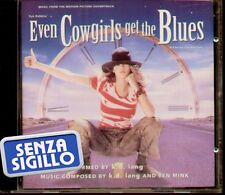 """THE ORIGINAL SOUNDTRACK """" EVEN COWGIRLS GET THE BLUES """" CD NUOVO  WARNER 1993"""