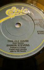 """SHAKIN  STEVENS  This Old House 1981 vinyl 7"""""""