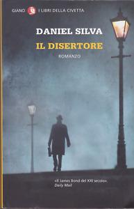 Daniel Silva. Il disertore. Ediz. in brossura. Giano, 2013