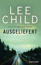 Jack Reacher (2) - Ausgeliefert von Lee Child (2017, Taschenbuch)