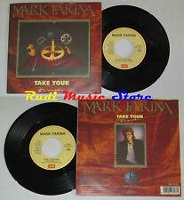 """LP 45 7"""" MARK FARINA Take your time 1987 ITALY EMI 06 2017577 cd mc*"""