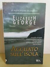 ELIZABETH GEORGE - AGGUATO SULL' ISOLA  - TEA 2009