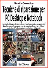 NUOVO CORSO RIPARAZIONE COMPUTER DESKTOP NOTEBOOK  PC ELETTRONICA MANUALE LIBRO
