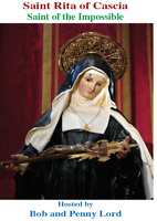 Saint Rita of Cascia DVD, by Bob and Penny Lord, New