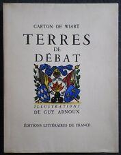 CARTON DE WIART Terre de Débat Illustrations couleurs Guy ARNOUX 1/935 num. 1945