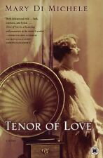 Tenor of Love : A Novel by Mary Di Michele (2005, Paperback) S43