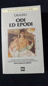 Orazio: Odi ed epodi.  Testo latino a fronte  BUR  1999