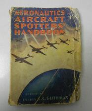 1943 Aeronautics AIRCRAFT SPOTTERS' HANDBOOK VG- 2nd Ed. L.C. Guthman