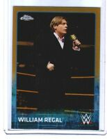 WWE William Regal #75 2015 Topps Chrome GOLD Parallel Card SN 42 of 50