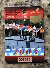 2003 MASTERS AUGUSTA NATIONAL GOLF CLUB BADGE TICKET MIKE WEIR WINS PGA