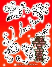 Eu Te Amo Em Inglês Livro de Colorir 20 Desenhos Fácil para Usar Decorar...