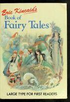 Eric Kincaid's Book of Fairy Tales By Lucy Kincaid,Eric Kincaid (illustrator)