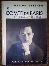 LE COMTE DE PARIS ET LA FAMILLE DE FRANCE - Histoire Ancien Régime Généalogie