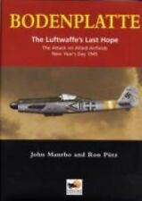 Bodenplatte: The Luftwaffe's Last Hope -