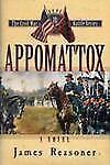 Appomattox | The Civil War Battle Series 10 | James Reasoner | Ex-Library