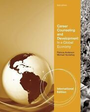 Career Counseling and Development in a Global Economy 2nd Edition by Andersen, M