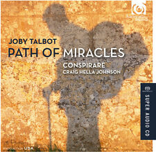 J. Talbot / Conspirare / Craig Hella Johnson - Path of Miracles [New SACD] Hybri