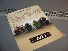 MTH 2014 IVES TRAINS FLYER dealer standard gauge tinplate 3 rail book NEW