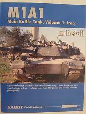 SABOT Publications - M1A1 Abrams Main Battle Tank In Detail Volume 1: Iraq