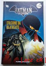 BATMAN LA LEGGENDA Serie Platino 22 EVASIONE DA BLACKGATE Planeta DeAgostini