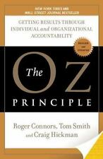 The Oz Principle : Getting Results Through Individual and Organizational Account