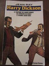 Jean Ray: Harry Dickson, le fantôme des ruines rouges, le vengeurs du diable...