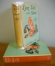 LONG TAILS AND SHORT by Gladys Taber w/ Morgan Dennis Illus, 1938 1st Ed in DJ