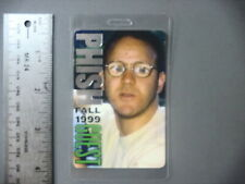 Phish backstage pass Laminated Authentic Fall 1999 Guy with glasses !
