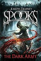 Spook's: The Dark Army (The Starblade Chronicles) by Delaney, Joseph