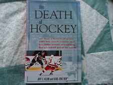 **NEW**The Death of Hockey, or, How a Bunch of Guys with Too Much Money