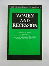 WOMEN AND RECESSION By Jill Rubery 1st Edition 1988 Economics, PB