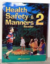 A Beka Health Safety & manners  Grade 2 student reader 2nd Edition