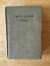 GOETHE'S LIFE POEM AS SET FORTH IN HIS LIFE AND WORKS - 1922 - VINTAGE