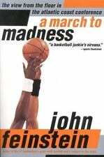 A March to Madness: A View from the Floor in the Atlantic Coast Conference by Fe
