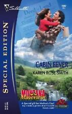 Special Edition 1682  :Montana Mavericks:  Cabin Fever Gold by Karen Rose Smith