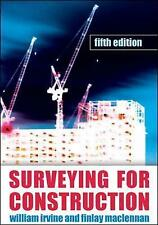 Surveying For Construction, Maclennan, Finlay, Irvine, William, Good Condition B