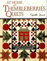 At Home with Thimbleberries Quilts: A Collection of 25 Country Quilts and Decora