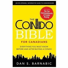 The Condo Bible : A Must Read for Anyone Owning or Planning to Buy a...