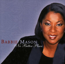 Babbie Mason - No Better Place CD 1999 Spring Hill [CMD5478] ** MINT **