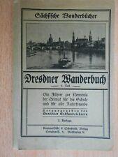 Dresdner Wanderbuch 1. Teil 1922 Führer zur Kenntnis der Heimat Heller Cotta